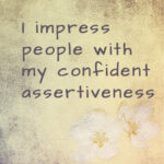 Positive affirmation confidence