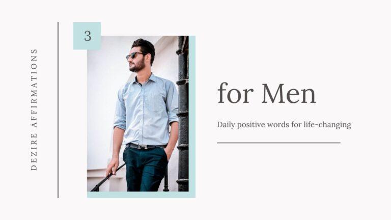 Positive Affirmations for Men – List 3