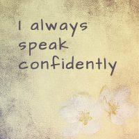 Positive affirmation confidence